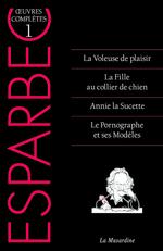 Oeuvres complètes d'Esparbec t.1  - Esparbec