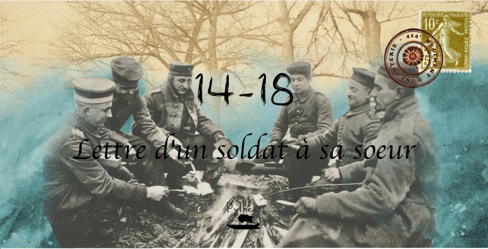 14-18 ; lettre d'un soldat à sa soeur