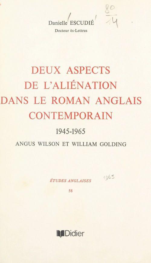 Deux aspects de l'aliénation dans le roman anglais contemporain