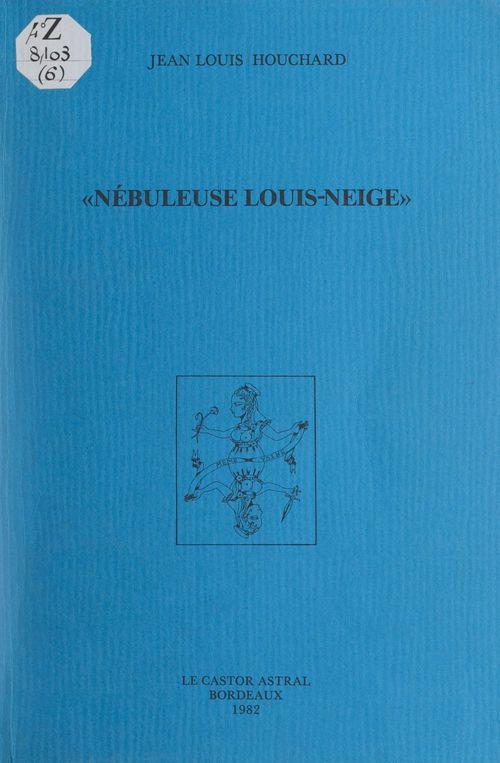 Nébuleuse Louis-Neige