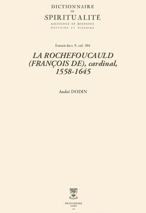 LA ROCHEFOUCAULD (FRANÇOIS DE), cardinal, 1558-1645