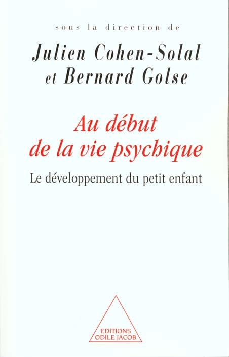 Au Debut De La Vie Psychique
