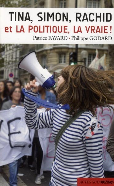 Tina, Simon, Rachid Et La Politique, La Vraie !