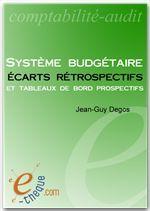 Système budgétaire, écarts rétrospectifs et tableaux de bord prospectifs