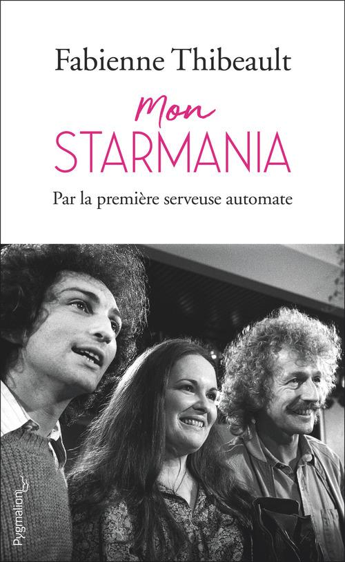 Mon Starmania  - Fabienne Thibeault