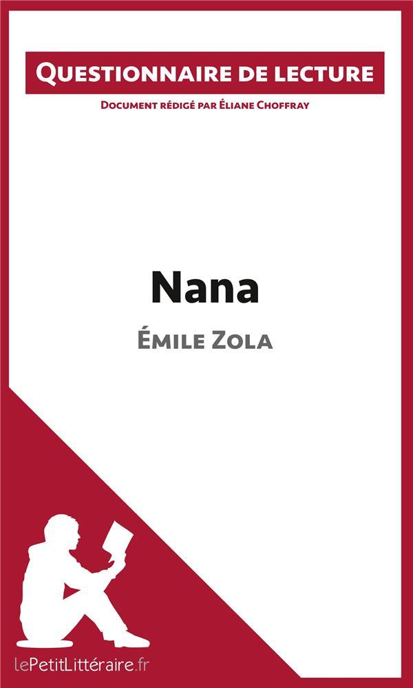 Questionnaire de lecture ; Nana d'Émile Zola