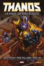 Thanos ; là-haut, un dieu écoute