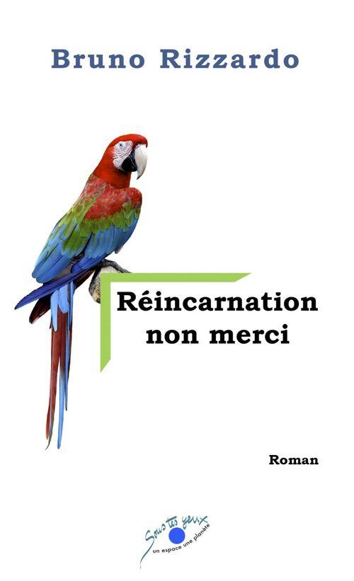RÉINCARNATION NON MERCI