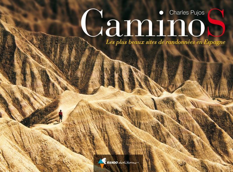 Caminos ; les plus beaux sites de randonnées en Espagne