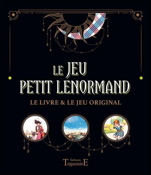 Le jeu petit Lenormand ; coffret : le livre et le jeu original