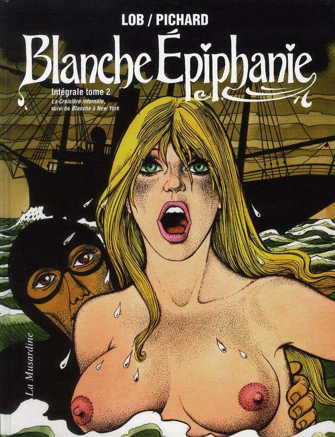 blanche Epiphanie ; intégrale t.2
