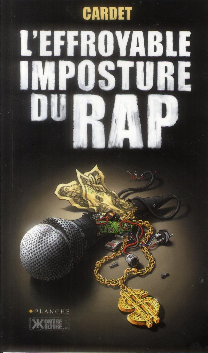 L'Effroyable Imposture Du Rap