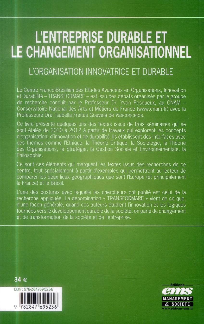 L'entreprise durable et le changement organisationnel ; l'organisation innovatrice et durable