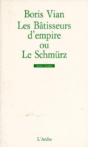 Bâtisseurs d'empire ou le Schmurz