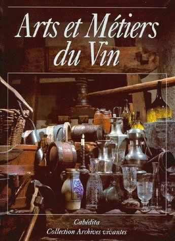 Arts et métiers du vin