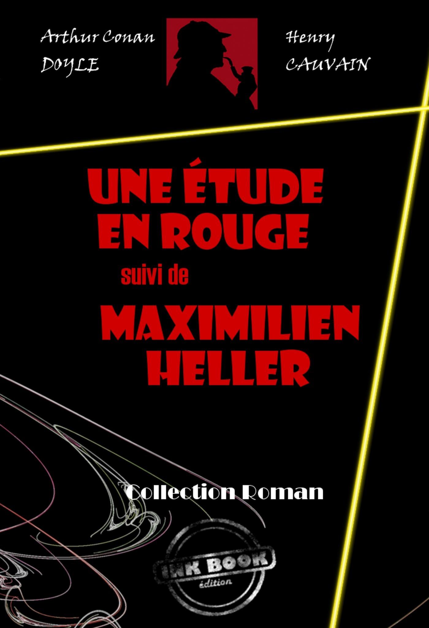 Une étude en rouge ; Maximilien Heller