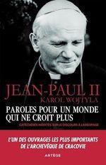 Vente Livre Numérique : Paroles pour un monde qui ne croit plus  - Jean paul ii - Karol Wojtyla
