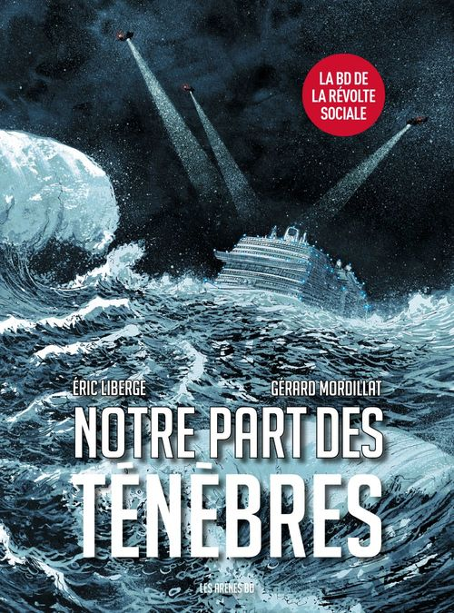 Vente Livre Numérique : Notre part des ténébres  - Éric Liberge  - Gérard Mordillat