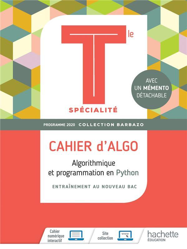 Mathématiques ; cahier d'algo ; terminale spécialité ; algorithmique et programmation en Python (édition 2020)
