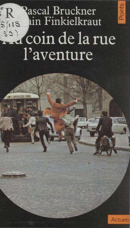au coin de la rue, l'aventure