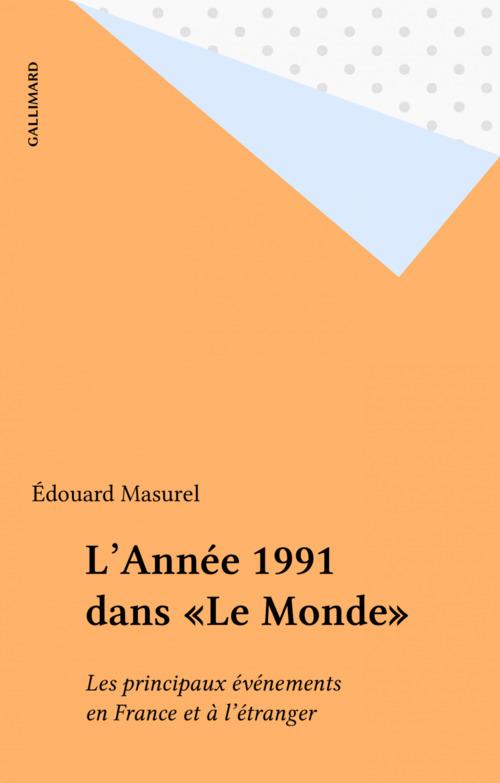 L'Année 1991 dans «Le Monde»