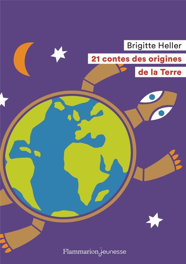 21 contes des origines de la terre