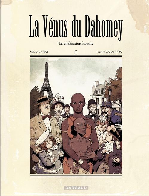 La vénus du Dahomey t.1 ; la civilisation hostile