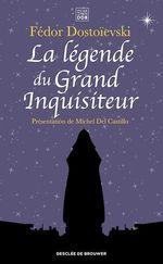 Vente Livre Numérique : La légende du Grand Inquisiteur  - FEDOR DOSTOÏEVSKI