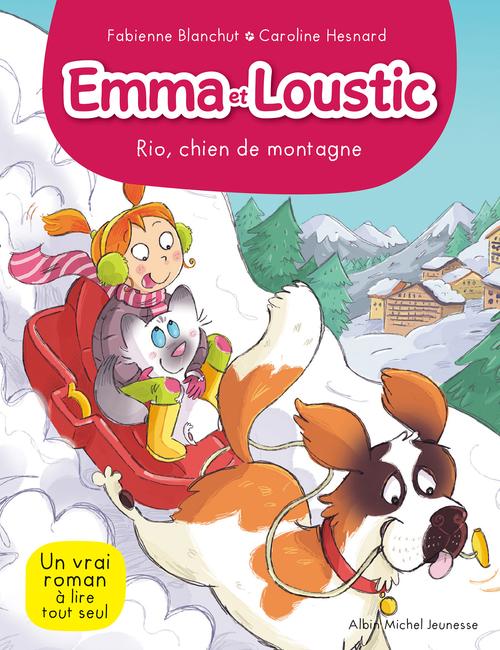 Emma et Loustic t.10 ; Rio, chien de montagne