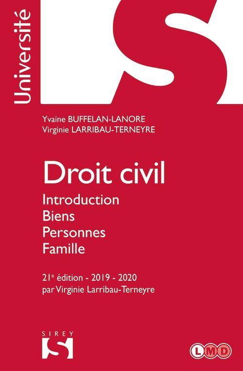 Droit civil. Introduction Biens Personnes Famille - 21e éd.