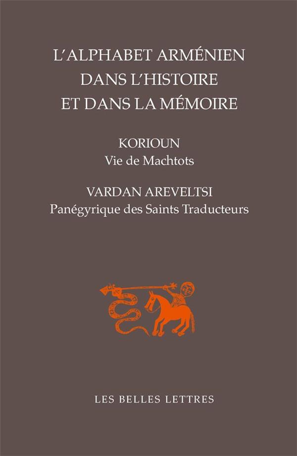 La vie de Machtots; panégyrique des saints traducteurs