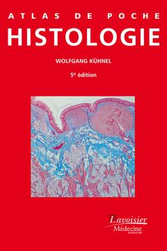 ATLAS DE POCHE ; histologie (5e édition)