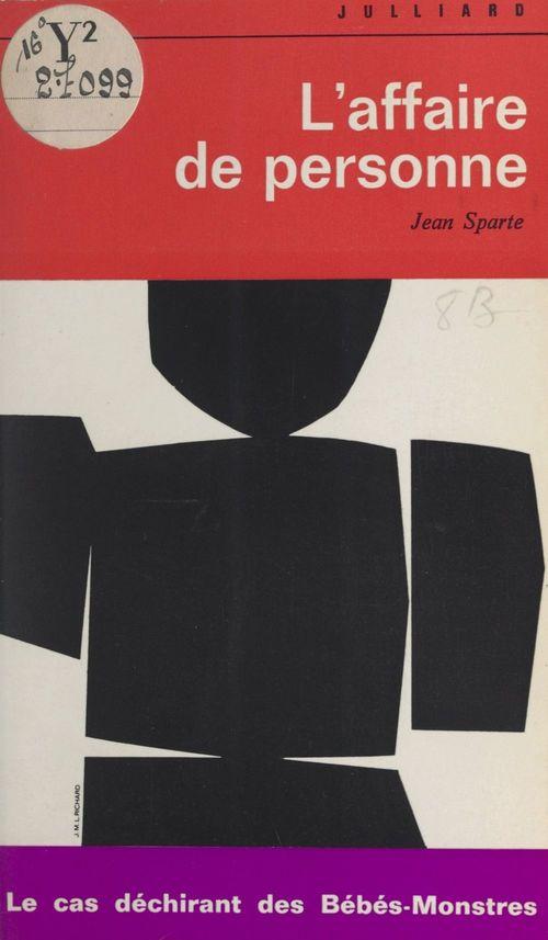 L'affaire de personne  - Jean Sparte