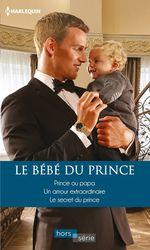 Vente Livre Numérique : Le bébé du prince  - Lucy Monroe - Marion Lennox - Raye Morgan
