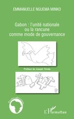 Gabon : l'unité nationale ou la rancune comme mode de gouvernance  - Emmanuelle Nguema Minko
