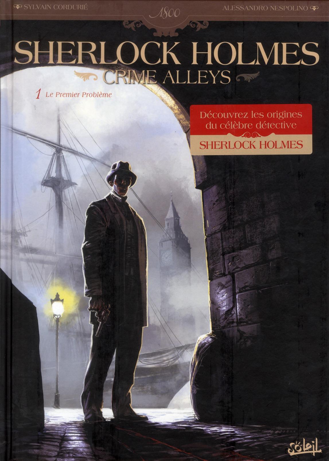 Sherlock Holmes - crime Alleys t.1 ; le premier problème