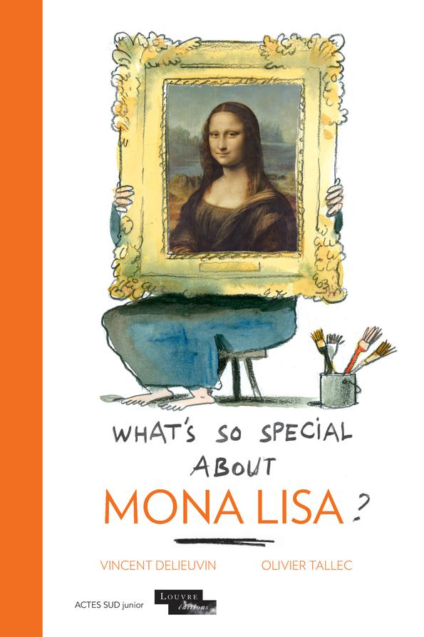 What's so special about Mona Lisa?