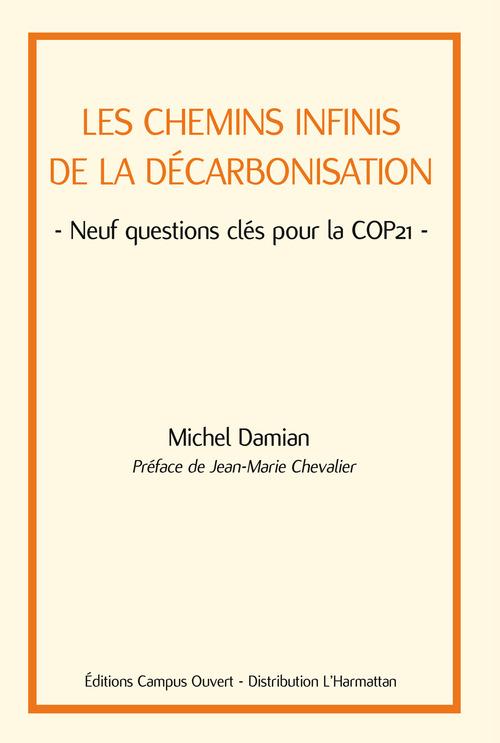 Les chemins infinis de la décarbonisation