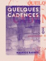 Vente Livre Numérique : Quelques cadences  - Maurice BARRES