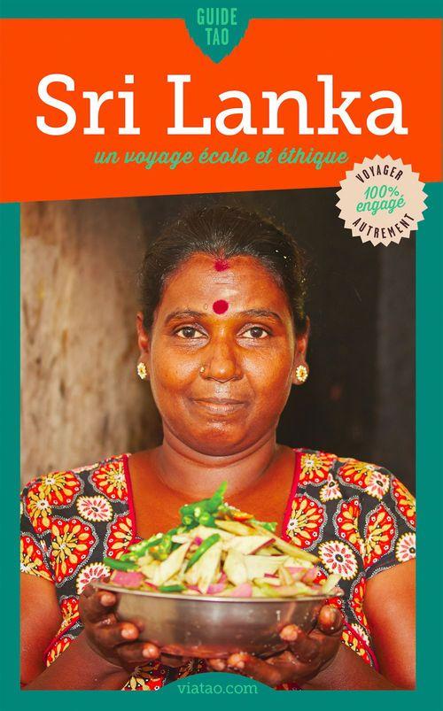 Guide tao ; Sri Lanka ; un voyage écolo et éthique