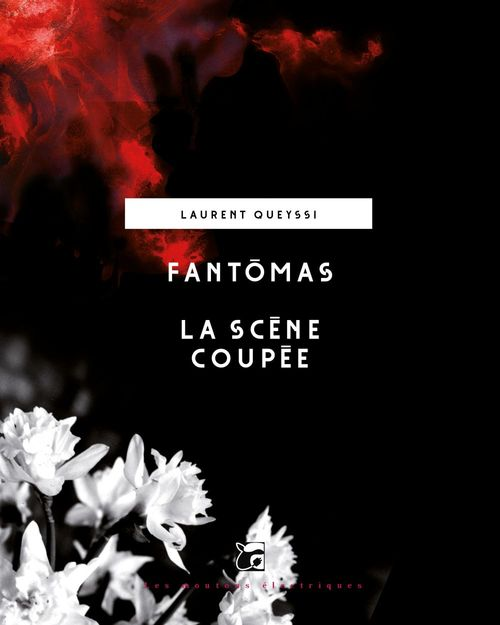 Fantômas - La scène coupée