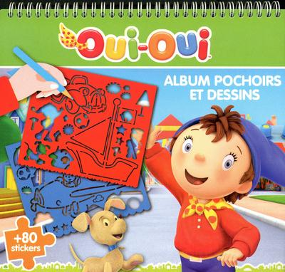 Oui-Oui ; Album Pochoirs Et Dessins