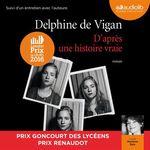 Vente AudioBook : D'après une histoire vraie  - Delphine de Vigan