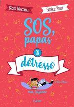 Vente Livre Numérique : Moi, Suzanne - SOS, papas en détresse dès 10 ans  - Gérard Moncomble