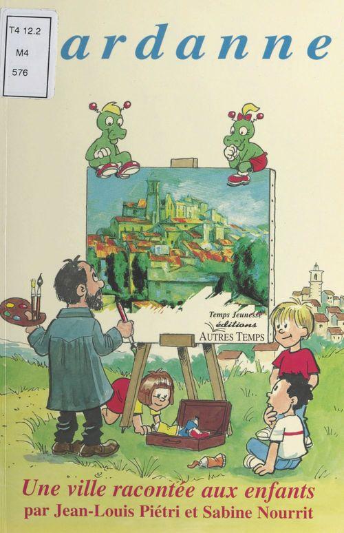 Gardanne, une ville racontee aux enfants