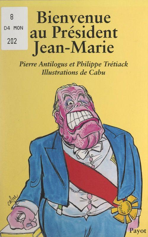 Bienvenue au Président Jean-Marie