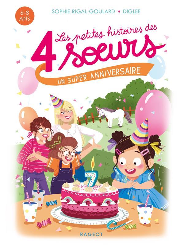 les petites histoires des 4 soeurs : un super anniversaire