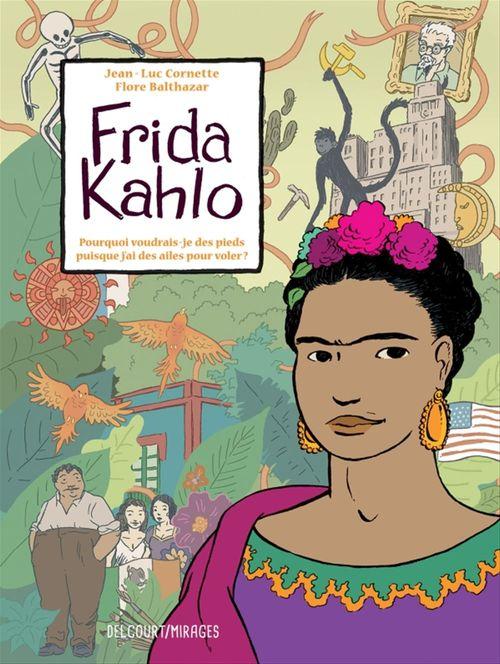 Frida Kahlo  - Jean-Luc Cornette  - Flore Balthazar