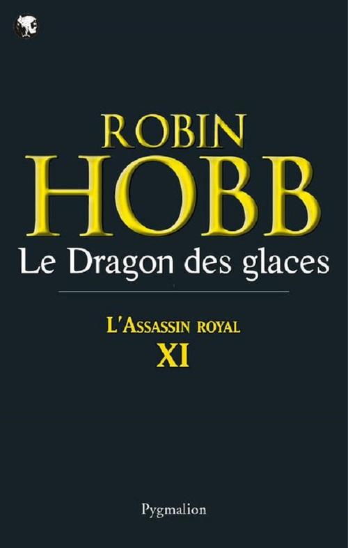 l'assassin royal t.11 ; le dragon des glaces
