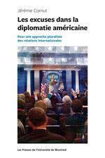 Les excuses dans la diplomatie américaine  - Jérémie Cornut